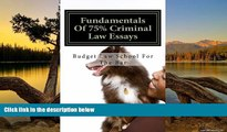 Books to Read  Fundamentals Of 75% Criminal  Law Essays: Write a passing Criminal Law essay even