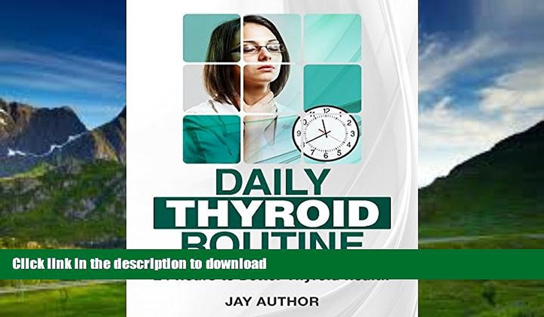 Read books  Daily Thyroid Routine: 24 Hours To Better Thyroid Health online