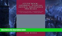 Big Deals  Study Book - General,  Judicial Notice,  Relevance  FRE Rules: A Jide Obi law book
