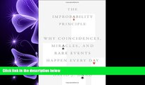 FREE PDF  The Improbability Principle: Why Coincidences, Miracles, and Rare Events Happen Every