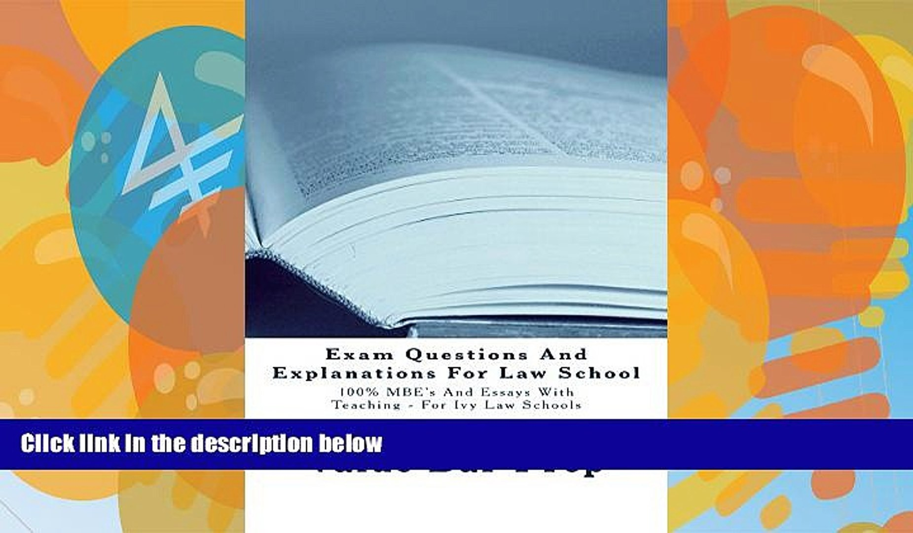 Big Deals  Exam Questions And Explanations For Law Schools A Law School *e-book: e law book,