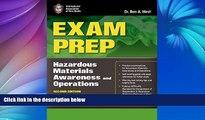Big Deals  Exam Prep: Hazardous Materials Awareness And Operations (Exam Prep: Hazardous Materials