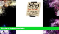 FREE PDF  Brecht on Theatre: The Development of an Aesthetic  FREE BOOOK ONLINE