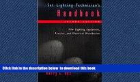 liberty books  Set Lighting Technician s Handbook: Film Lighting Equipment, Practice, and