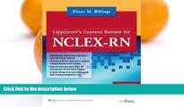 READ NOW  Lippincott s Content Review for NCLEX-RN® 1 Pap/Cdr Edition by Billings EdD RN FAAN,