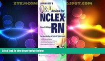 Buy NOW  Lippincott s Q A Review for NCLEX-RN® (Lippincott s Review for Nclex-Rn) Tenth, North
