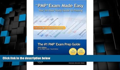 Deals in Books  By Ron Ponce The PMP Exam Made Easy: Your 24-Hour Study Guide to Passing