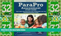 Deals in Books  Parapro Assessment Study Guide: Test Prep and Practice Test Questions for the