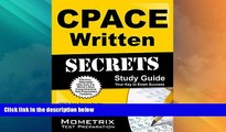 Big Sales  CPACE Written Secrets Study Guide: CPACE Test Review for the California Preliminary