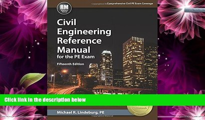 Deals in Books  Civil Engineering Reference Manual for the PE Exam, 15th Ed  BOOK ONLINE