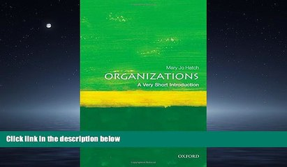 FREE DOWNLOAD  Organizations: A Very Short Introduction  FREE BOOOK ONLINE