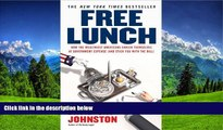 READ book  Free Lunch: How the Wealthiest Americans Enrich Themselves at Government Expense (and