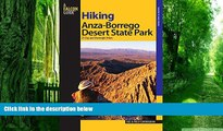 Buy NOW  Hiking Anza-Borrego Desert State Park: 25 Day And Overnight Hikes (Regional Hiking