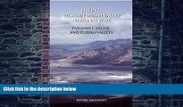 Buy  Hiking Western Death Valley National Park: Panamint, Saline, and Eureka Valleys Michel