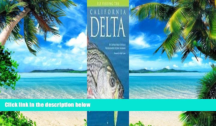 Buy NOW Mike Costello Fly Fishing the California Delta (No Nonsense Fly Fishing Guidebooks)  Full