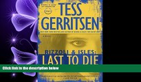 FAVORIT BOOK Last to Die: A Rizzoli   Isles Novel (Rizzoli   Isles Novels) BOOOK ONLINE