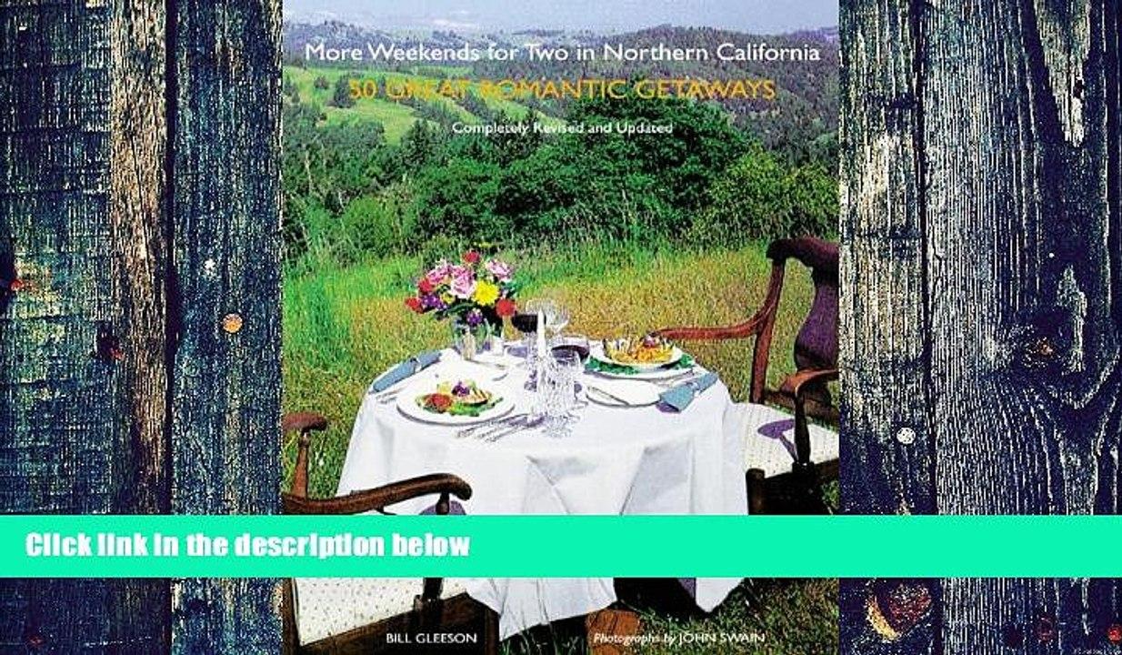 Bill Gleeson More Weekends for Two in Northern California: 50 Romantic  Getaways Audiobook Epub