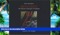 PDF Niels Gutschow Benares: The Sacred Landscape of Varanasi  Audiobook Download