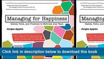 ~~~~~~!!eBook PDF Managing For Happiness: Games, Tools, And Practices To Motivate Any Team