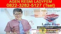 0822-3282-5127 (Tsel), Ladyfem Obat Kista Semarang