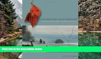 Buy NOW  Childhood and Nature: Design Principles for Educators  Premium Ebooks Best Seller in USA