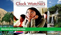 Buy NOW  Clock Watchers: Six Steps to Motivating and Engaging Disengaged Students Across Content