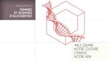 MOOC Les origines de l'Homme, Séquence 6.3. Quand notre culture change notre ADN (part 1)