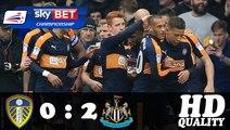Leeds VS Newcastle United 0-2 Highlights Championship 20-11-2016