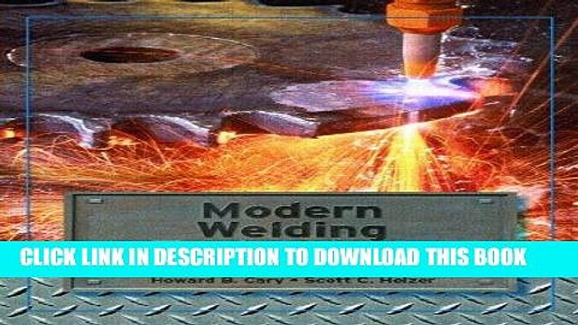 [PDF] Mobi Modern Welding Technology (6th Edition) Full Download