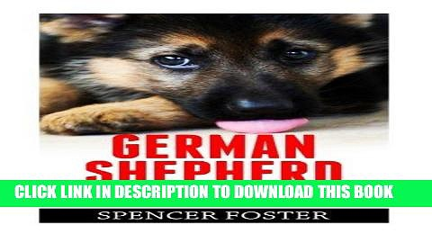 Read Now German Shepherd: The Complete Training Guide – 12 Amazing Puppy Training Techniques,