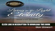 [PDF] Living in the Light of Eternity: Understanding Death, Dying, and the Afterlife (The