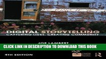 Best Seller Digital Storytelling: Capturing Lives, Creating Community (Digital Imaging and