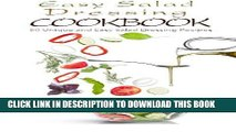 Read Now Easy Salad Dressing Cookbook: 50 Unique and Easy Salad Dressing Recipes PDF Book