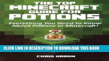 Read Now The Top Minecraft Guide For Potions: Everything You Need to Know About Potions in