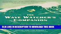 Ebook The Wave Watcher s Companion: Ocean Waves, Stadium Waves, and All the Rest of Life s