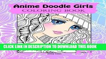 Read Now Anime Doodle Girls: Coloring Book (Doodle Coloring book by JennyLuanArt) (Volume 1)