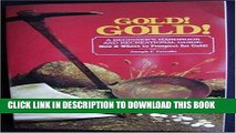 [PDF] Mobi Gold! Gold! How and Where to Prospect for Gold (Prospecting and Treasure Hunting) Full