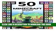 Read Now Minecraft: 50 Unofficial Minecraft Books in 1 (Minecraft Diary Deal, Minecraft Book,