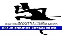Read Now Arsene Lupin Gentleman-Cambrioleur (French Edition) PDF Book