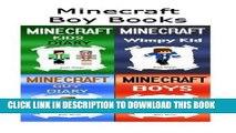 Read Now Minecraft Boy Books: 4 Minecraft Books about Boys in 1 (Minecraft Boy, Minecraft Boy