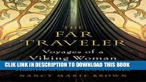 Best Seller The Far Traveler: Voyages of a Viking Woman Free Read