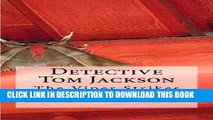 Read Now Tom Jackson: The Viper Strikes: A Detective Tom Jackson Mystery PDF Online