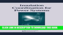 [PDF] Epub Insulation Coordination for Power Systems (Power Engineering (Willis)) Full Download