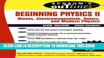 Best Seller Beginning Physics II:  Waves, Electromagnetism, Optics and Modern Physics Free Read