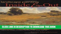 Best Seller Landscape Painting Inside and Out: Capture the Vitality of Outdoor Painting in Your