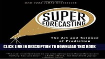 Ebook Superforecasting: The Art and Science of Prediction Free Read