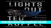 Best Seller Lights Out: A Cyberattack, A Nation Unprepared, Surviving the Aftermath Free Read