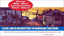 Best Seller Paint Red Hot Landscapes That Sell!: A Sure-Fire Way to Stop Boring and Start Selling