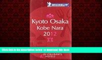 liberty book  MICHELIN Guide - Kyoto Osaka Kobe Nara 2012: Restaurants   Hotels (Michelin Red