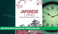 liberty books  Japanese Land: Tokyo and Mt Fuji: Discover the Japan History and The main cities